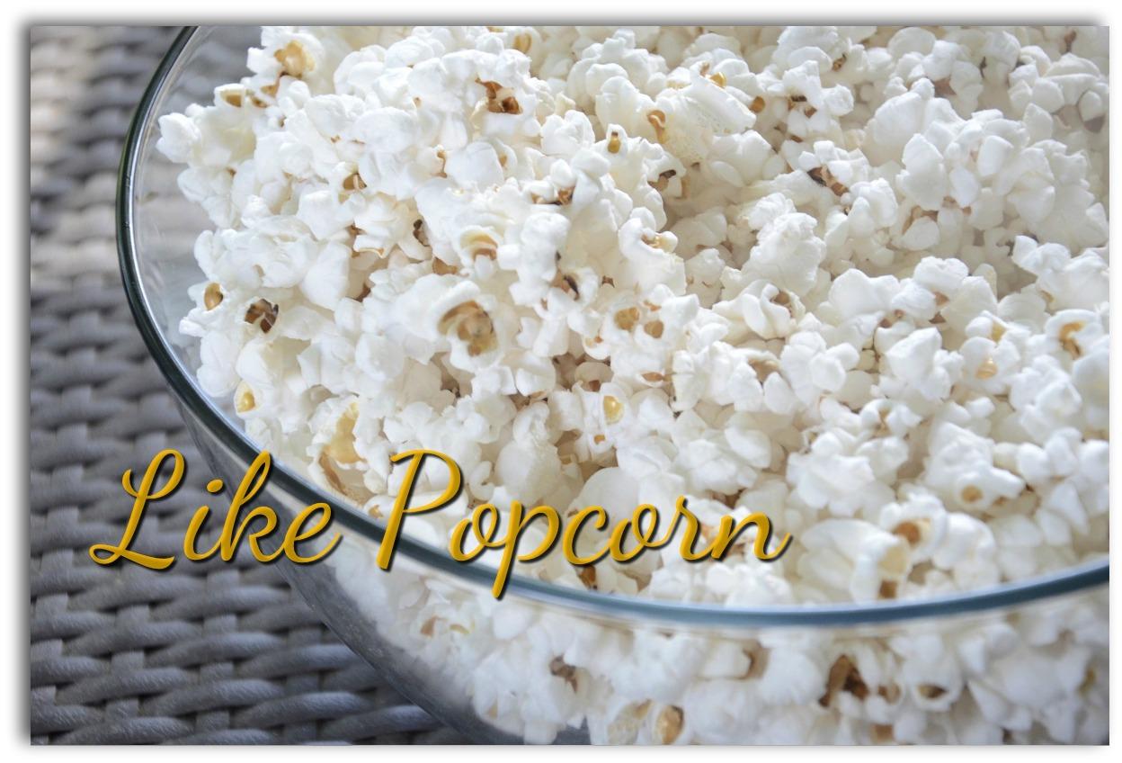 jenoms_musings_like_popcorn
