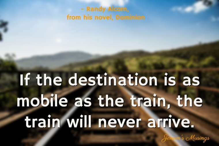 jenoms_musings_quotes_mobile_destination_randy_alcorn