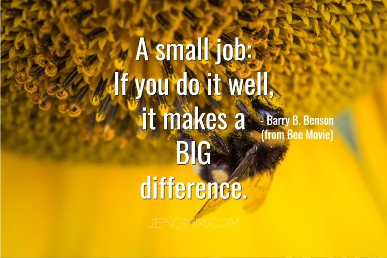 jenoms_musings_quotes_small_job_make_big_difference