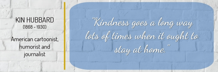 jenoms_musings_kindness_quote_post_kin_hubbard
