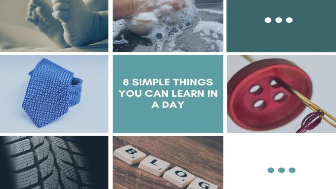 Collage of simple things you can learn in a day